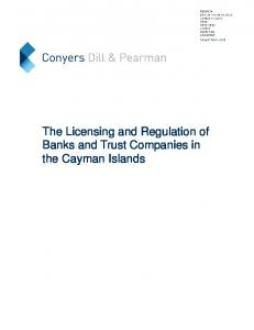 The Licensing and Regulation of Banks and Trust Companies in the Cayman Islands