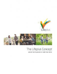 The Lifeplus Concept people helping people to make lives better