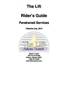 The Lift. Rider s Guide