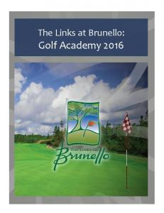 The Links at Brunello: Golf Academy 2016