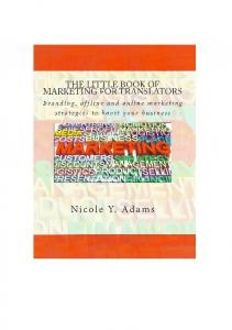 THE LITTLE BOOK OF MARKETING FOR TRANSLATORS