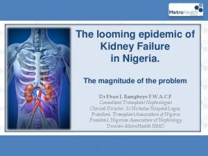 The looming epidemic of Kidney Failure in Nigeria