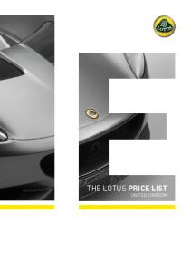 THE LOTUS. Base price including VAT and excluding on the road costs 28,100 27,500 36,200