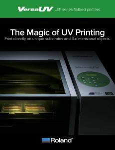 The Magic of UV Printing