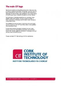 The main CIT logo. Please contact CIT Marketing Unit for assistance. For further information contact: CIT Marketing Unit -