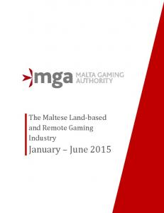 The Maltese Land-based and Remote Gaming Industry