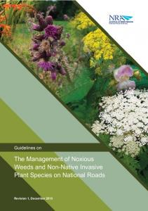 The Management of Noxious Weeds and Non-Native Invasive Plant Species on National Roads