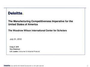 The Manufacturing Competitiveness Imperative for the United States of America