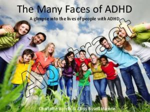 The Many Faces of ADHD