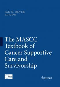 The MASCC Textbook of Cancer Supportive Care and Survivorship