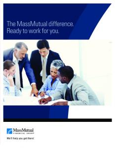 The MassMutual difference. Ready to work for you