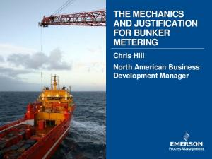THE MECHANICS AND JUSTIFICATION FOR BUNKER METERING