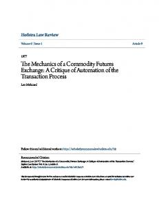 The Mechanics of a Commodity Futures Exchange: A Critique of Automation of the Transaction Process