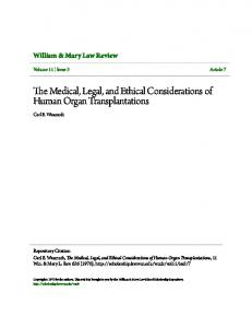 The Medical, Legal, and Ethical Considerations of Human Organ Transplantations