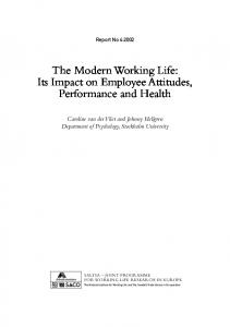 The Modern Working Life: Its Impact on Employee Attitudes, Performance and Health