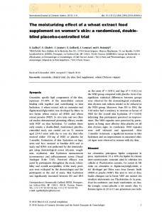 The moisturizing effect of a wheat extract food supplement on women s skin: a randomized, doubleblind placebo-controlled trial