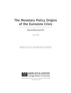 The Monetary Policy Origins of the Eurozone Crisis