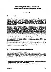 The monetary transmission mechanism in Malaysia: current developments and issues