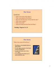 The Moon. The Moon. What is the motion of the Moon?