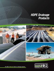 The Most Advanced Name in Drainage Systems. HDPE Drainage Products
