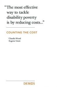 The most effective way to tackle disability poverty is by reducing costs