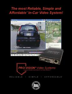 The most Reliable, Simple and Affordable In-Car Video System!