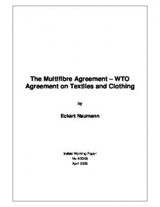 The Multifibre Agreement WTO Agreement on Textiles and Clothing