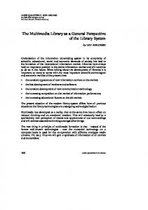 The Multimedia Library as a General Perspective of the Library System