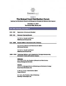 The Mutual Fund Distribution Forum Exploring Fund Distribution Channels and Management Strategies for Maximum Sales Exposure