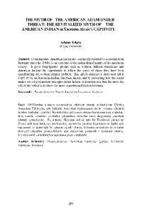 THE MYTH OF THE AMERICAN ADAM UNDER THREA T: THE REVITALIZED MYTH OF THE AMERICAN INDIAN in Sherman Alexie's CAPTIVITY