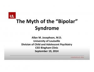 The Myth of the Bipolar Syndrome