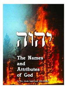 The Names & Attributes of God by Rev. L. S. Smallwood, BBS, M.Min