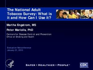 The National Adult Tobacco Survey: What is it and How Can I Use it?