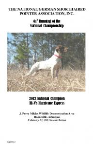 THE NATIONAL GERMAN SHORTHAIRED POINTER ASSOCIATION, INC. 61 st Running of the National Championship