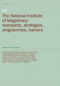 The National Institute of Magistracy: standards, strategies, programmes, trainers