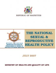 THE NATIONAL SEXUAL & REPRODUCTIVE HEALTH POLICY