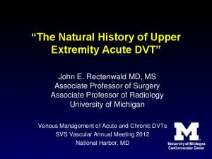 The Natural History of Upper Extremity Acute DVT