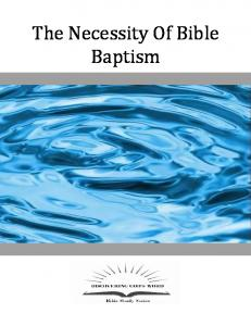 The Necessity Of Bible Baptism