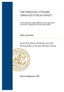THE NEED FOR A SYSTEMS APPROACH TO ROAD SAFETY