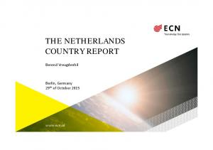 THE NETHERLANDS COUNTRY REPORT