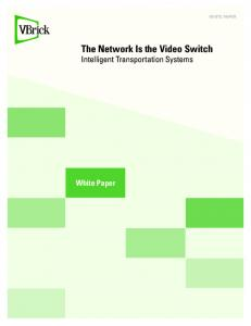 The Network Is the Video Switch Intelligent Transportation Systems