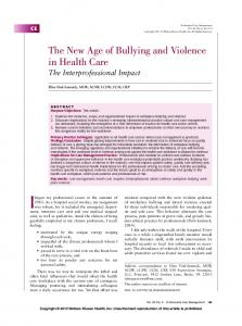 The New Age of Bullying and Violence in Health Care The Interprofessional Impact