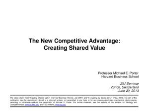 The New Competitive Advantage: Creating Shared Value