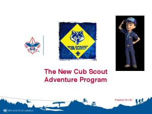 The New Cub Scout Adventure Program!