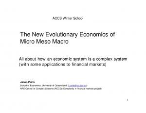 The New Evolutionary Economics of Micro Meso Macro