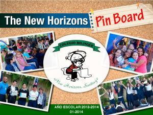 The New Horizons. Pin Board