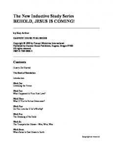 The New Inductive Study Series BEHOLD, JESUS IS COMING!