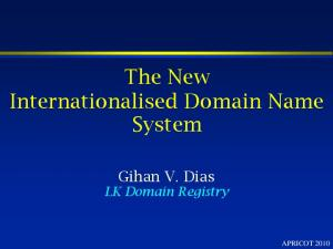 The New Internationalised Domain Name System