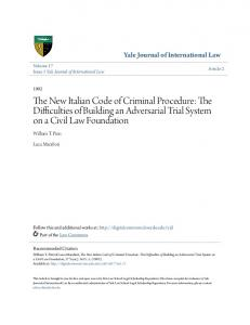 The New Italian Code of Criminal Procedure: The Difficulties of Building an Adversarial Trial System on a Civil Law Foundation