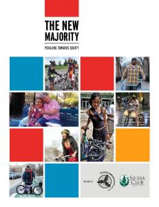 THE NEW MAJORITY PEDALING TOWARDS EQUITY PRESENTED BY